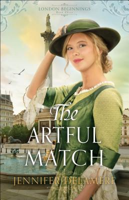 Cover for The Artful Match (London Beginnings #3)