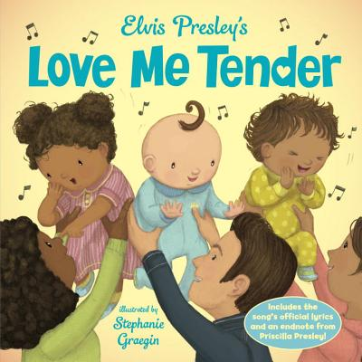 Elvis Presley's Love Me Tender by Stephanie Graegin