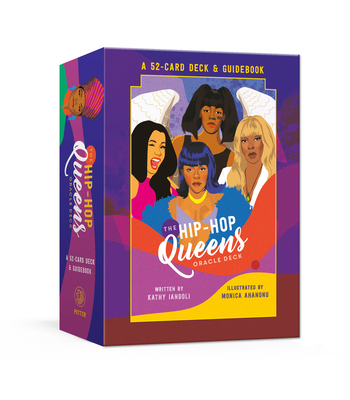 The Hip-Hop Queens Oracle Deck: A 52-Card Deck and Guidebook: Oracle Cards Cover Image