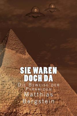 Sie waren doch da: Die Beweise der Pyramiden Cover Image