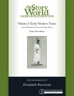 Story of the World, Vol. 3 Test and Answer Key, Revised Edition: History for the Classical Child: Early Modern Times Cover Image