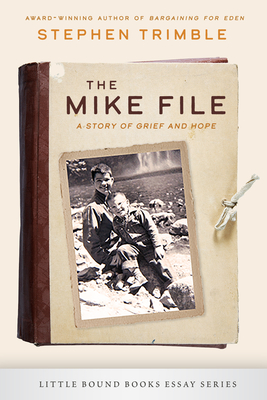 The Mike File: A Story of Grief and Hope Cover Image