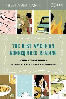 The Best American Nonrequired Reading 2004 Cover Image