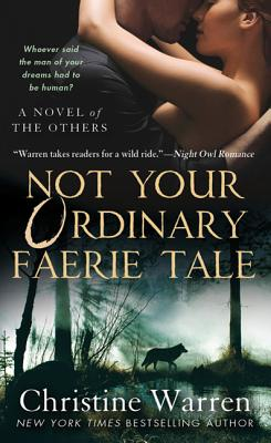 Not Your Ordinary Faerie Tale: A Novel of The Others Cover Image