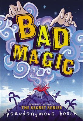 Bad Magic (Bad Books #1) Cover Image