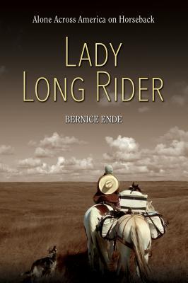 Lady Long Rider: Alone Across America on Horseback Cover Image