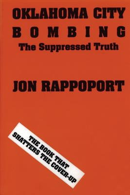 Oklahoma City Bombing: The Suppressed Truth Cover Image