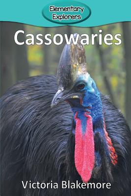 Cassowaries (Elementary Explorers #21) Cover Image