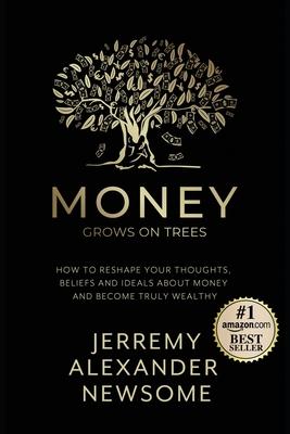Money Grows on Trees: