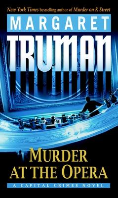 Murder at the Opera: A Capital Crimes Novel Cover Image