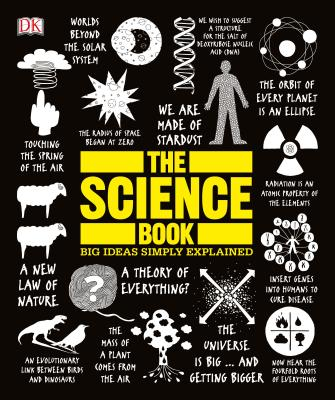 The Science Book: Big Ideas Simply Explained Cover Image