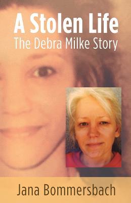 A Stolen Life: The Debra Milke Story Cover Image