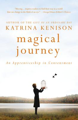 Magical Journey: An Apprenticeship in Contentment Cover Image