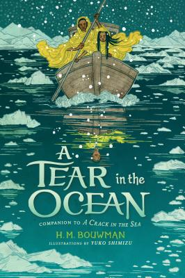 A Tear in the Ocean by H.M. Bouwman