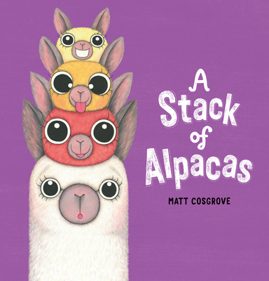 A Stack of Alpacas (Macca the Alpaca) Cover Image