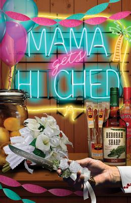 Mama Gets Hitched Cover