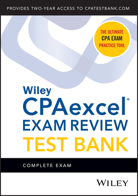 Wiley Cpaexcel Exam Review 2021 Test Bank: Complete Exam (2-Year Access) Cover Image