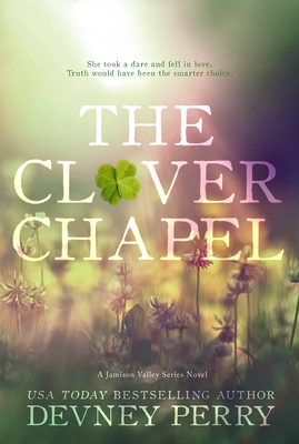 The Clover Chapel (Jamison Valley #2) Cover Image