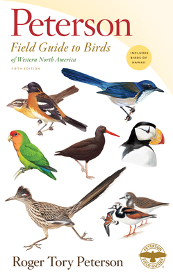 Peterson Field Guide to Birds of Western North America, Fifth Edition (Peterson Field Guides) Cover Image