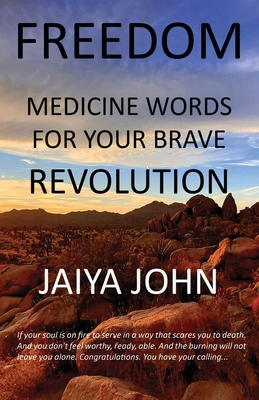 Freedom: Medicine Words for Your Brave Revolution Cover Image
