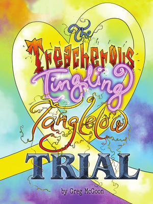 The Treacherous Tingling Tanglelow Trial Cover Image