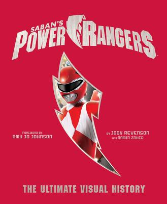 Power Rangers: The Ultimate Visual History Cover Image