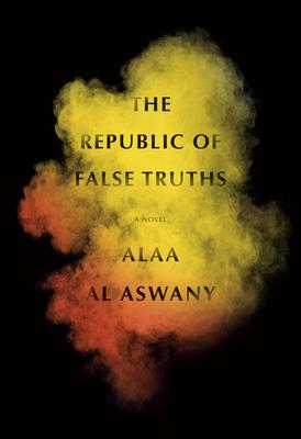 The Republic of False Truths: A novel Cover Image