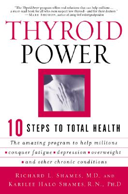 Thyroid Power: Ten Steps to Total Health Cover Image