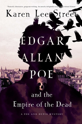 Edgar Allan Poe and the Empire of the Dead: A Poe and Dupin Mystery Cover Image