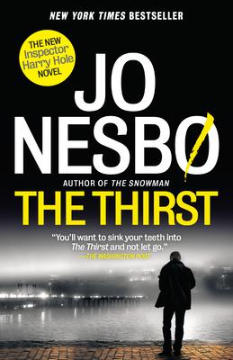 The Thirst: A Harry Hole Novel (Harry Hole Series) Cover Image
