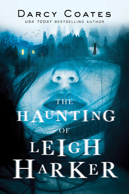 Cover for The Haunting of Leigh Harker