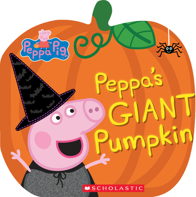 Peppa's Giant Pumpkin (Peppa Pig) Cover Image