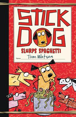 Stick Dog Slurps Spaghetti Cover Image