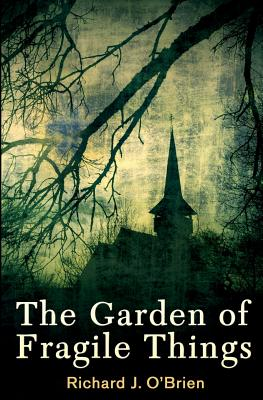The Garden of Fragile Things Cover