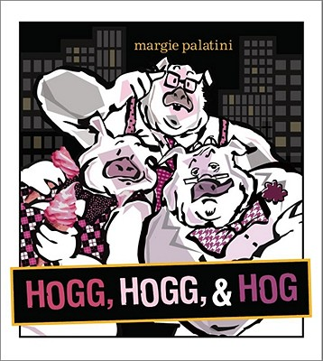 Hogg, Hogg, & Hog Cover
