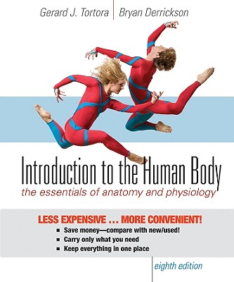 Introduction to the Human Body: The Essentials of Anatomy and Physiology Cover Image