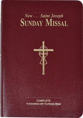 St. Joseph Sunday Missal: The Complete Masses for Sundays, Holydays, and the Easter Triduum Cover Image