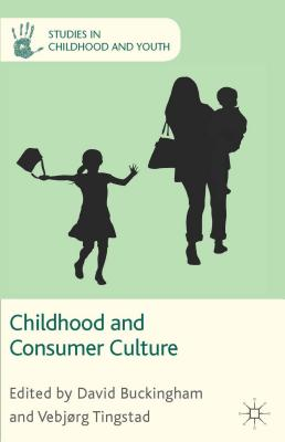 Childhood and Consumer Culture (Studies in Childhood and Youth) Cover Image
