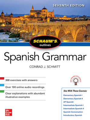 Schaum's Outline of Spanish Grammar, Seventh Edition Cover Image