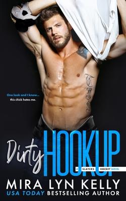 Dirty Hookup: A Slayers Hockey Novel Cover Image