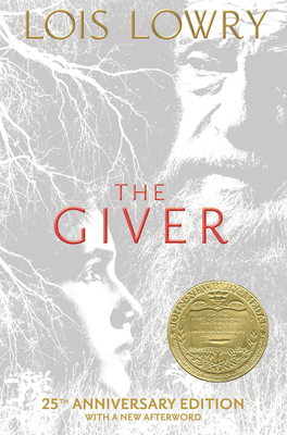 The Giver (25th Anniversary Edition) by Lois Lowry