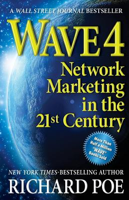 Wave 4: Network Marketing in the 21st Century (Wave Books) Cover Image