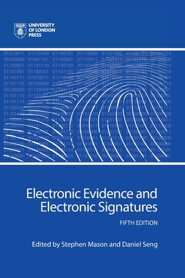 Electronic Evidence and Electronic Signatures Cover Image