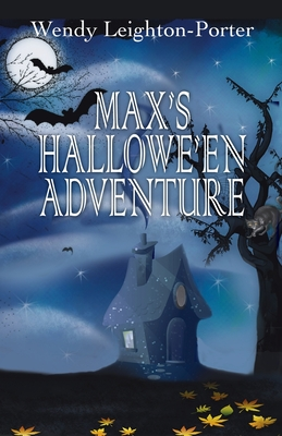 Max's Hallowe'en Adventure (Shadows from the Past #14) Cover Image
