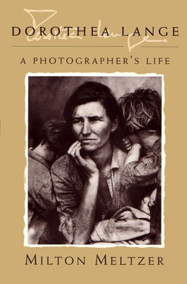 Dorothea Lange: A Photographer's Life Cover Image