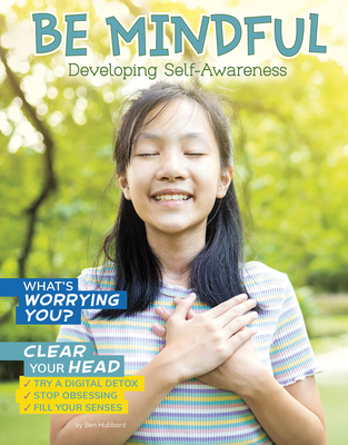 Be Mindful: Developing Self-Awareness (Chill) Cover Image