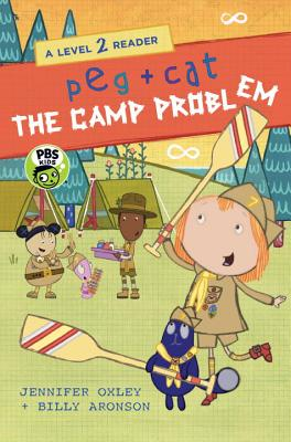 Peg + Cat: The Camp Problem: A Level 2 Reader Cover Image