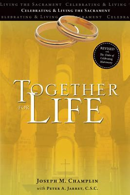 Together for Life: Revised with the Order of Celebrating Matrimony Cover Image