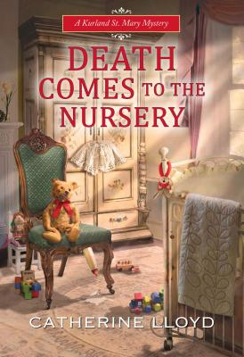 Death Comes to the Nursery (A Kurland St. Mary Mystery #7) Cover Image