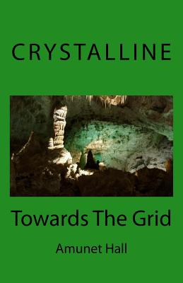 Crystalline: Towards The Grid Cover Image